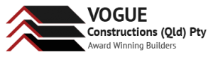 Vogue Constructions | Builder Companies | Brisbane